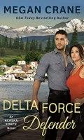 DELTA FORCE DEFENDER by Megan Crane: Review