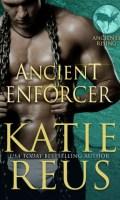 ANCIENT ENFORCER by Katie Reus: Release Spotlight
