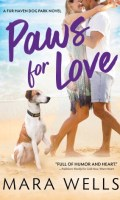 PAWS FOR LOVE by Mara Wells: Excerpt & Giveaway