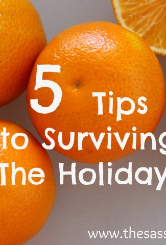 Surviving The Holiday