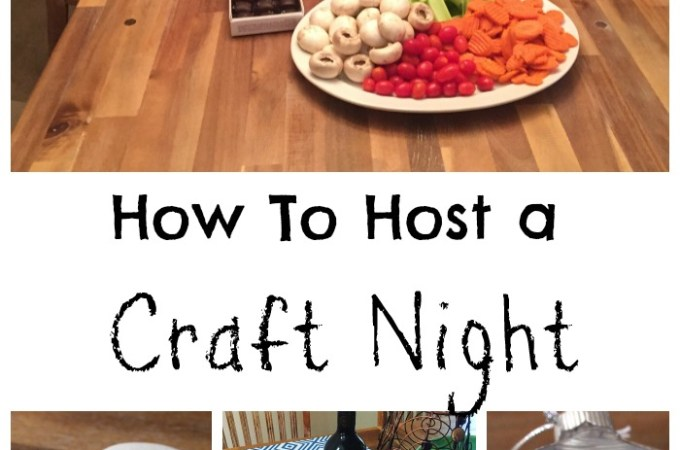 How to Host a Craft Night!