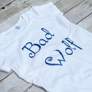 Doctor Who Bad Wolf / Blaidd Drwg TShirt $35