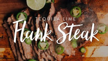 Tequila Lime Flank Steak Recipe