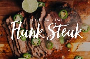 Tequila Lime Flank Steak Recipe