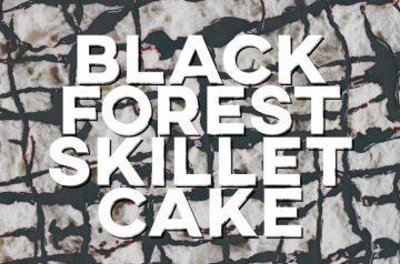 Black Forest Skillet Cake Recipe
