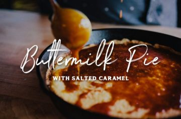 Buttermilk Pie and Salted Caramel Sauce Recipe