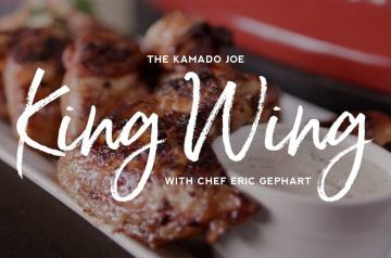 The Kamado Joe King Wing Recipe with Chef Eric Gephart