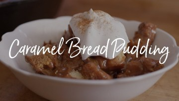 Caramel Bread Pudding Recipe