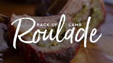 Rack of Lamb Roulade Recipe