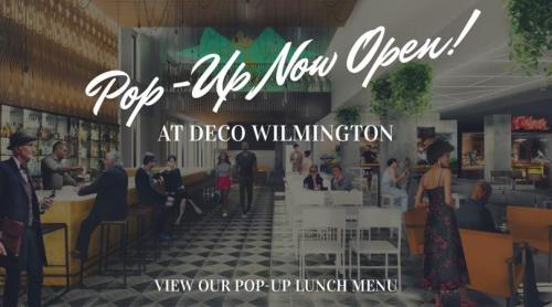 View Our Pop Up Menu for Deco Wilmington 2019