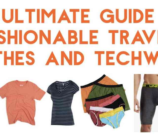 Guide To Fashionable Travel Clothes And Performance Techwear