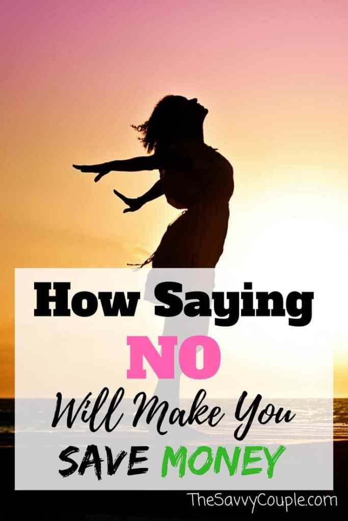 "Saying no is a big step for people. By saying no you are able to put more money into your wallet. Sometimes saying ""No"" is necessary. Make no a complete sentence and put your money toward your budget."