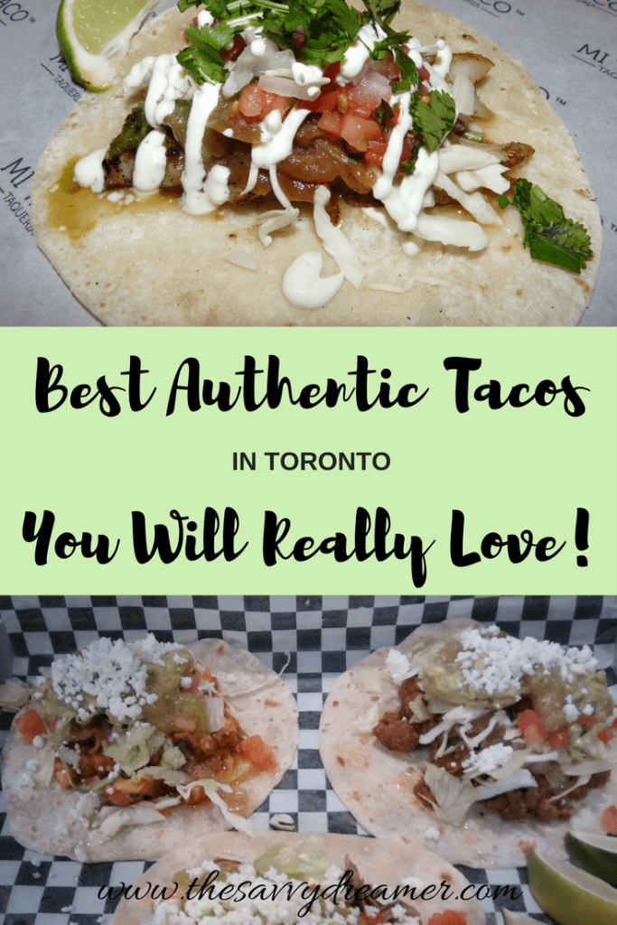 Best Authentic Tacos In Toronto You Will Really Love