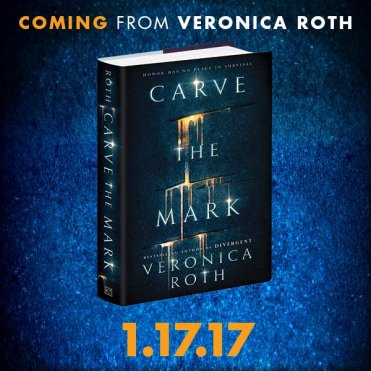 Carve the Mark Veronica Roth new duology January 2017