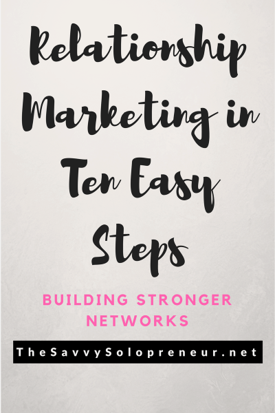 Relationship Marketing: Why You Need To Build Strong Networks