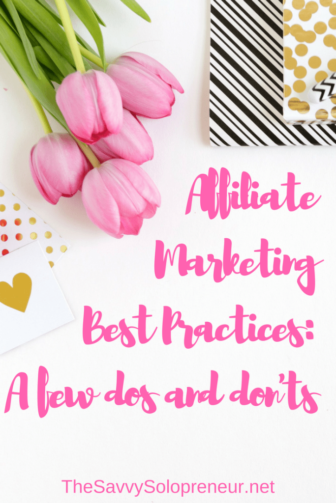 Affiliate Marketing Best Practices: The dos and don'ts of affiliate marketing