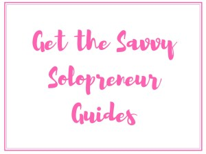 Get The Savvy Solopreneur Guide - Ebooks
