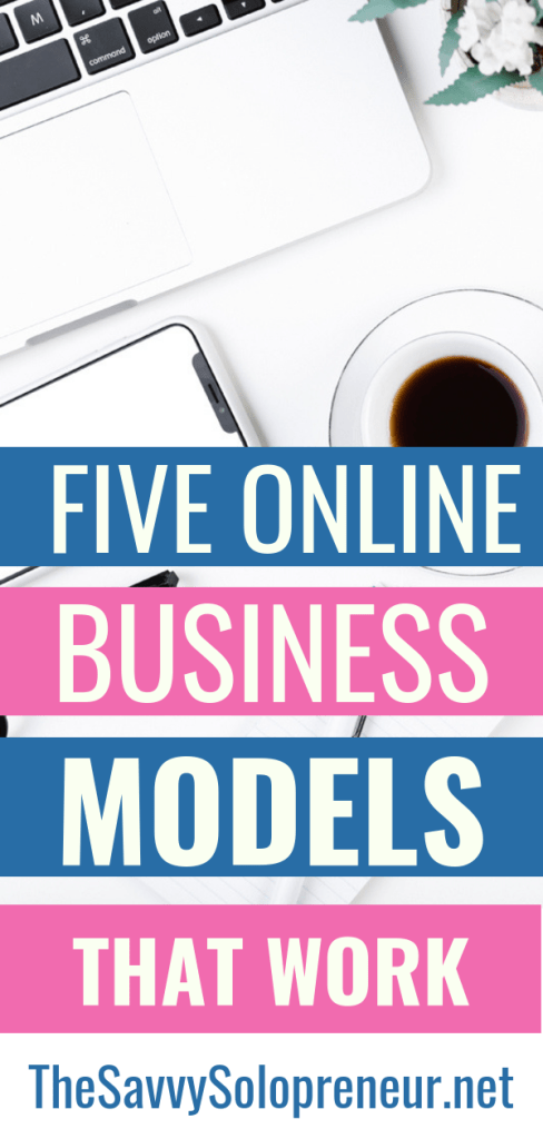 5 Online Business Models You Might Want to Consider