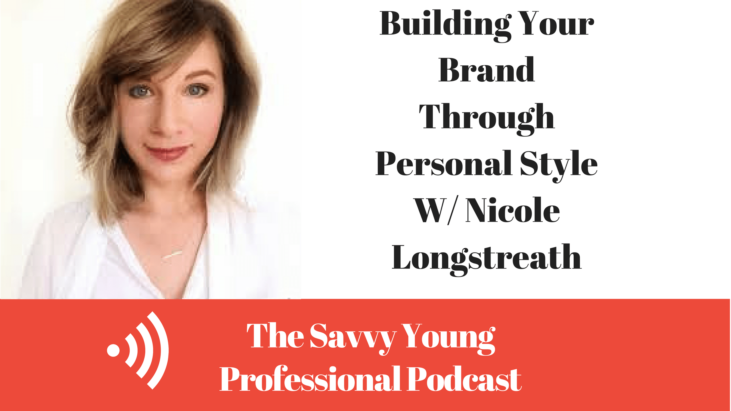 podcast-3-building-brand-personal-style-w-nicole-longstreath