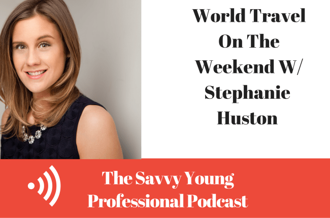 34-world-travel-on-the-weekend-w-stephanie-huston