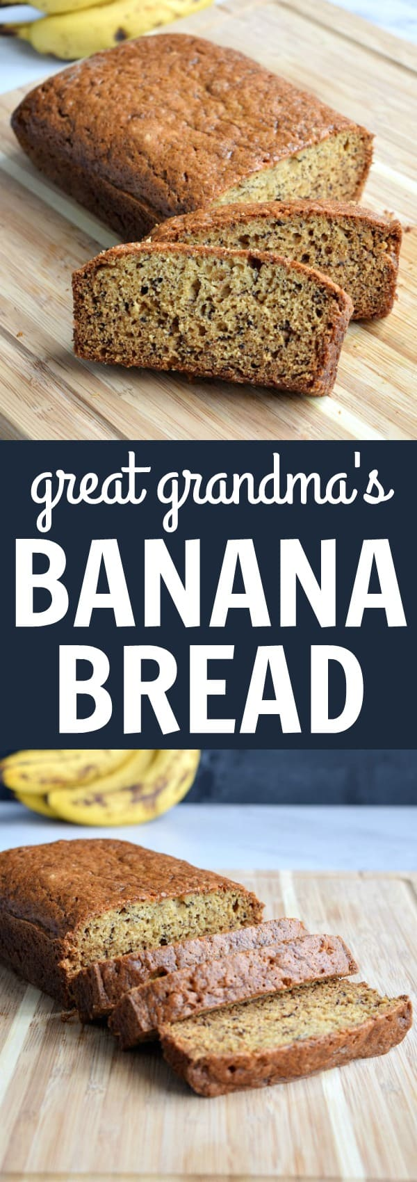 Banana Bread just like Great Grandma used to make