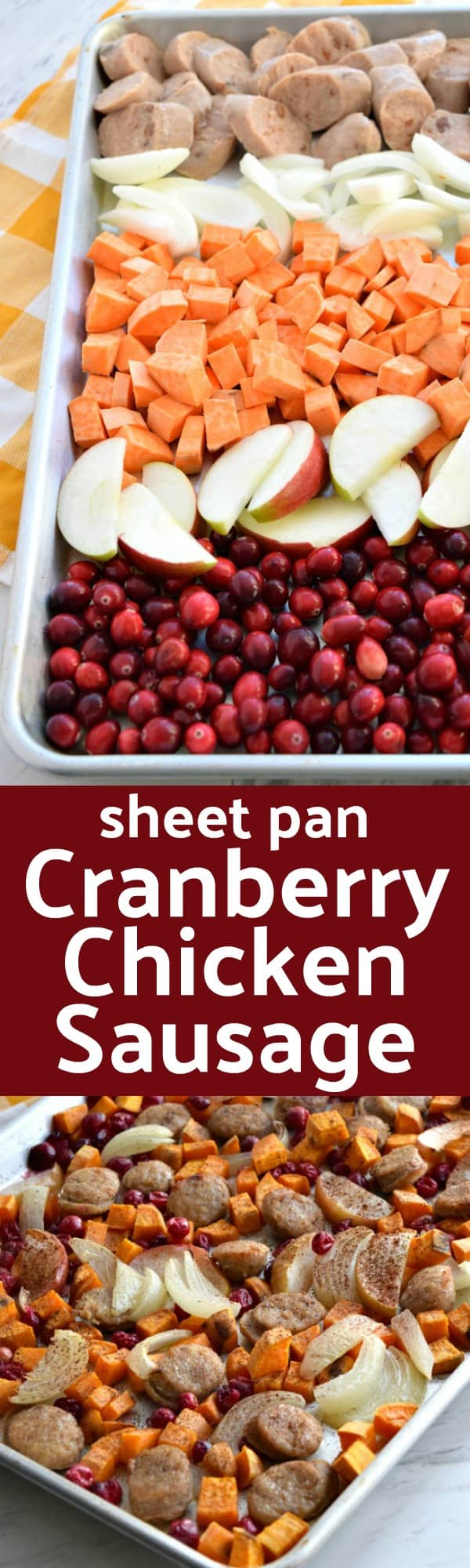 Close up of colorful uncooked Sheet Pan Cranberry Chicken Sausage Pinterest Pin #sheetpan #cranberry #dinnerideas