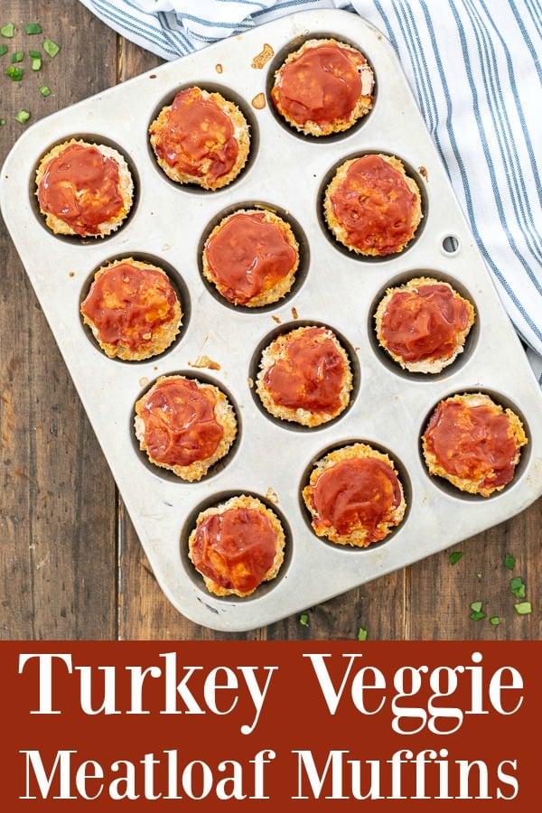 Turkey Veggie Meatloaf Muffins