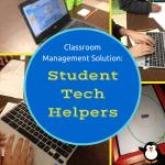 Classroom Management Solution: Tech Helpers {A Bright Idea}