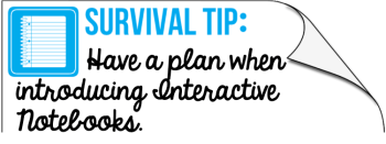 Survival Tip: Have a plan when introduce interactive notebooks.