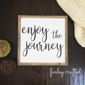 Enjoy The Journey Wood Sign-The Scoop for Mommiues
