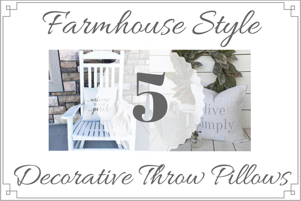 5 Farmhouse Style Decorative Throw Pillows-The Scoop for Mommies