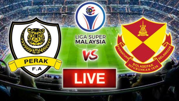Watch Selangor vs Perak Live Streaming
