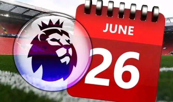 English Premier League Resumption Date Confirmed
