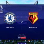 Chelsea vs Watford Live Streaming, Kick-Off Time, and Lineup