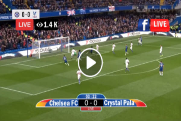 Chelsea vs Crystal Palace Live Streaming, Kick Off Time, and TV Channel