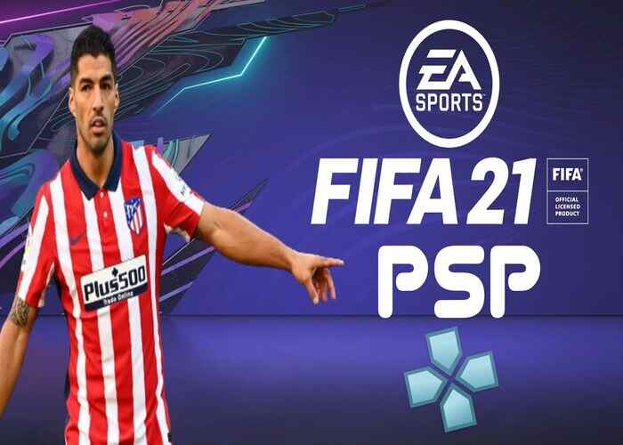 Download FIFA 21 PPSSPP Iso File, FIFA 2021 PSP with PS4 Camera Offline for Android & PC
