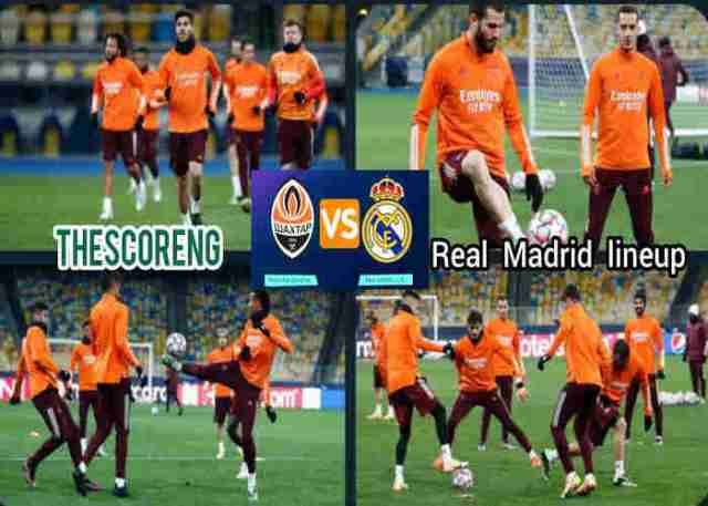 Shakhtar Donetsk Vs Real Madrid Lineup, Match Details and TV Channel
