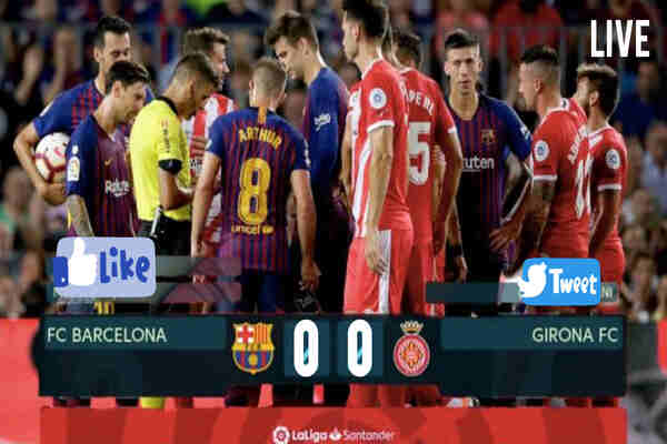 How to Watch Barcelona vs Girona Live Streaming