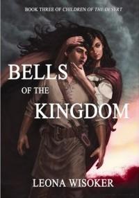 Leona Wisoker: Bells of the Kingdom