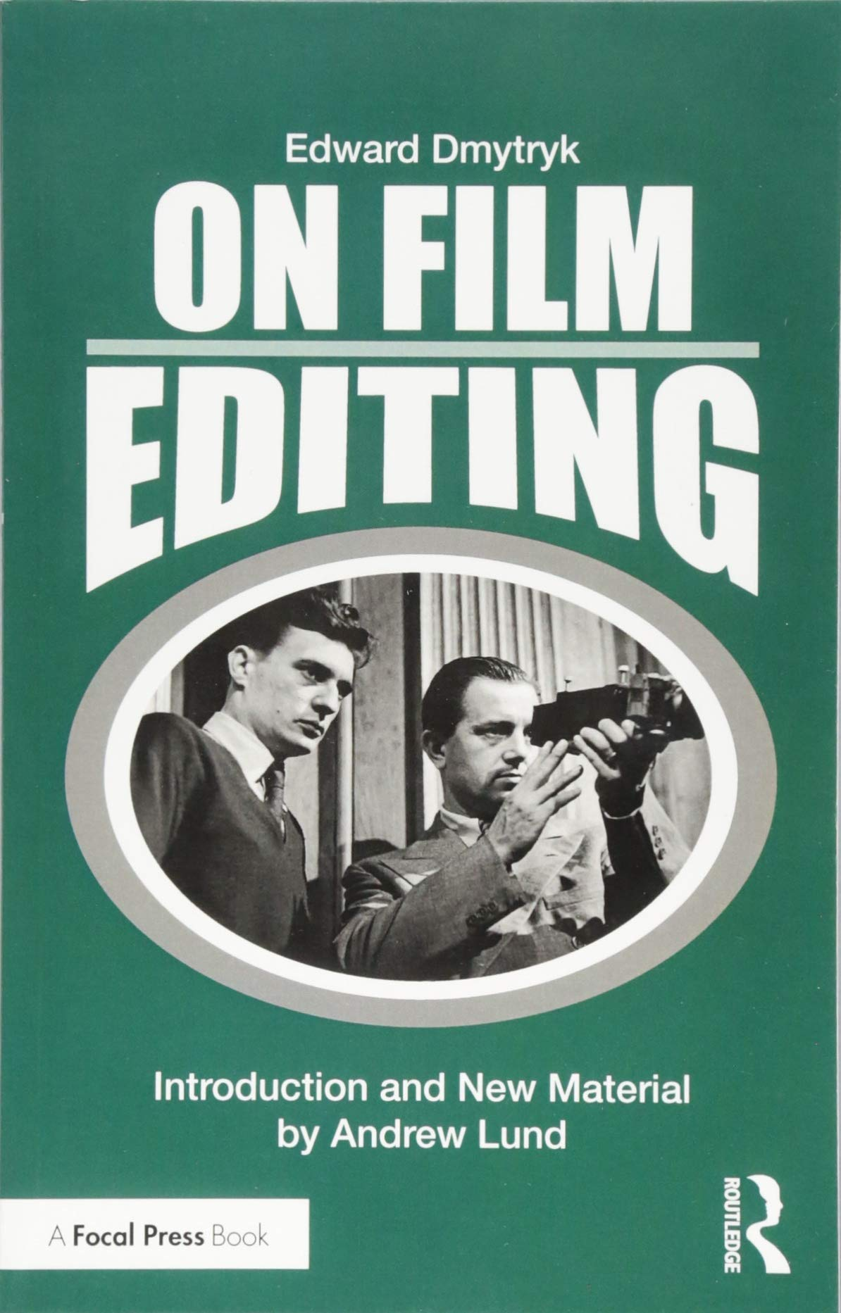 On Film Editing book cover - ON FILM EDITING According to Edward Dmytryk - thescriptblog.com