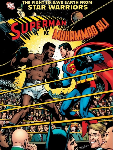 Superman vs. Muhammad Ali Cover - Orson Welles and Superman teaming up to save the world!