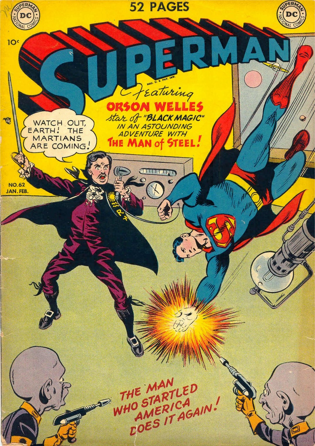 Superman number 62 with Orswon Welles - Orson Welles and Superman teaming up to save the world!