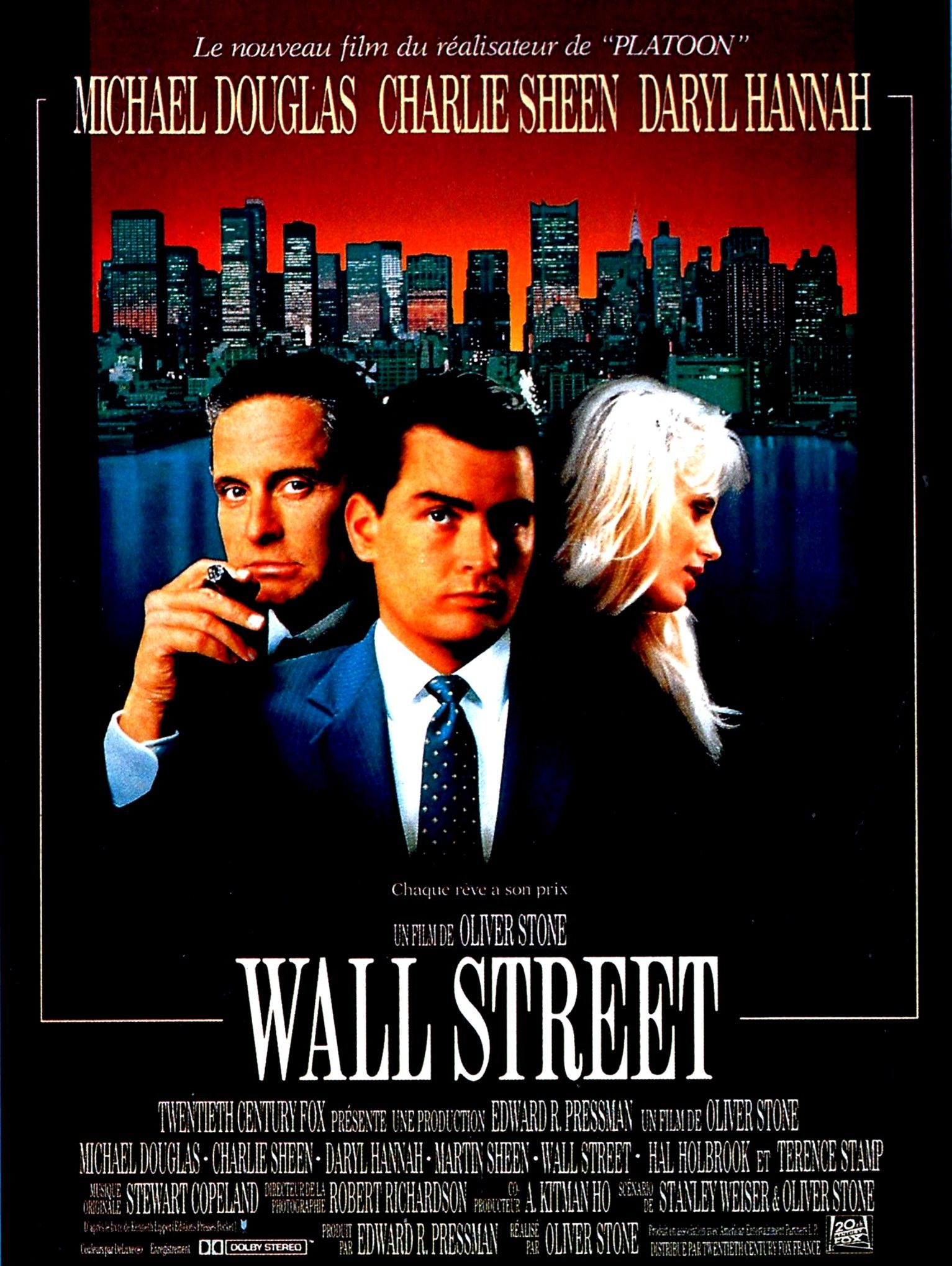 Wall Street (1987), written (with Stanley Weiser) and directed by Oliver Stone.