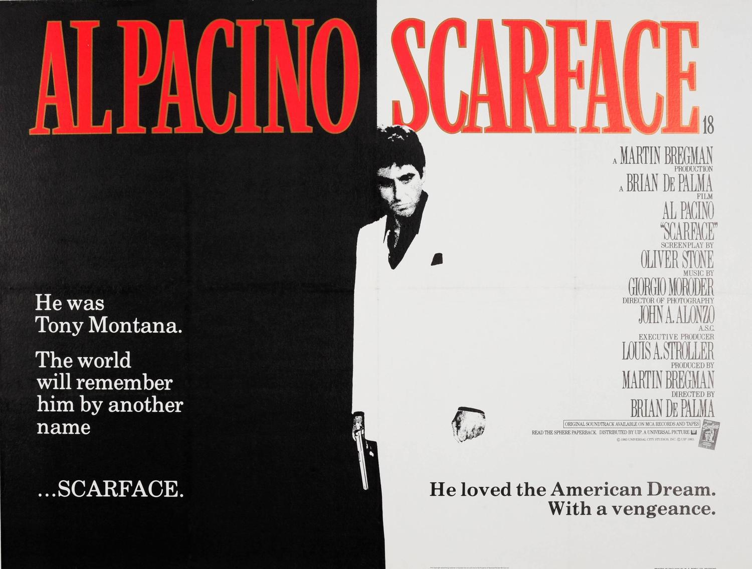 Scarface (1983), written by Oliver Stone.