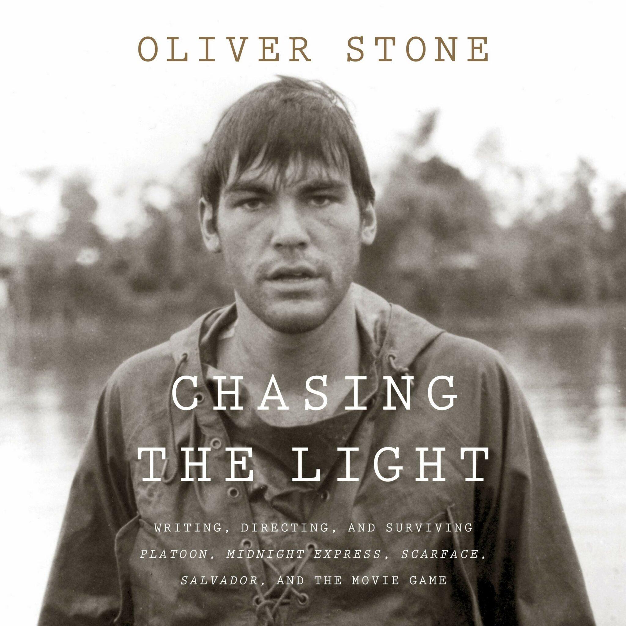 Oliver Stone' Chasing the Light - thescriptblog.com