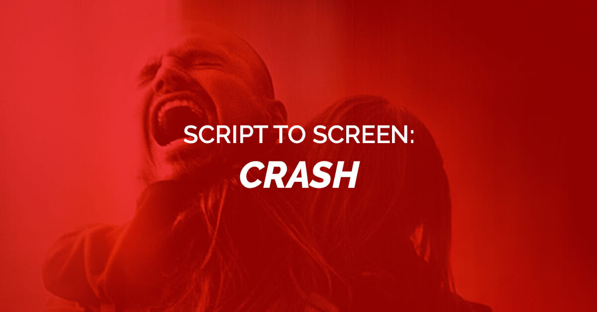From Script to Screen: Crash