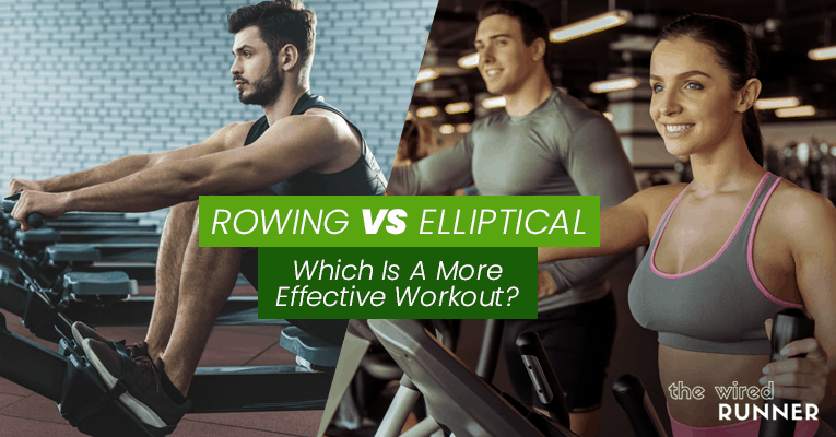 Rowing vs Elliptical – Which Is A More Effective Workout?