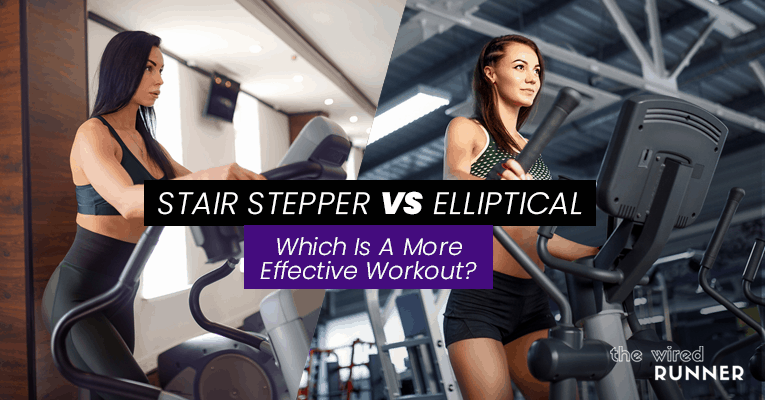 Stair Stepper vs Elliptical – Which Is A More Effective Workout?