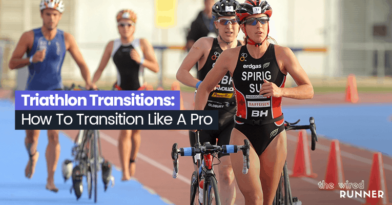 Triathlon Transitions: How To Transition Like A Pro