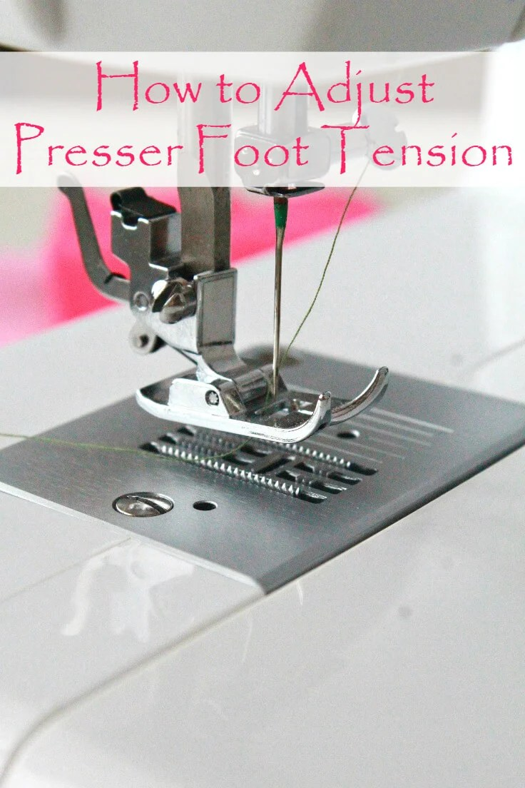 Tutorial: Adjust the presser foot tension on your sewing machine